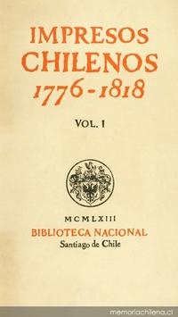Impresos chilenos: 1776-1818: v. 1