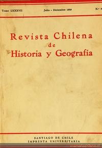 Revista chilena de historia y geografía: tomo LXXXVII, n° 95, julio-diciembre de 1939