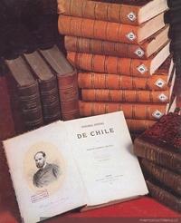 La Historia Jeneral de Chile, de Diego Barros Arana en la Biblioteca Nacional de Chile