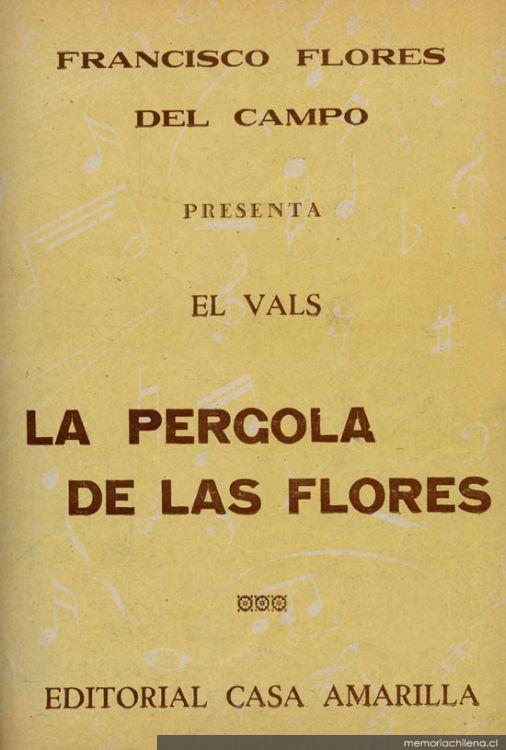 La p rgola de las flores m sica vals para canto y for Casa amarilla musica