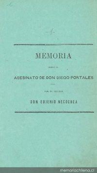 Memoria sobre el asesinato del Ministro Portales