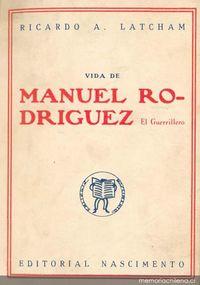 Vida de Manuel Rodríguez : el guerrillero