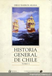 Historia general de Chile : tomo 1