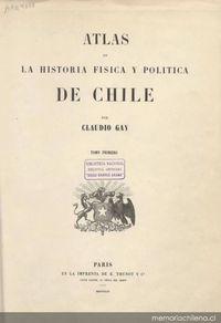 Atlas de la historia física y política de Chile