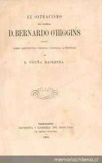 El ostracismo del jeneral D. Bernardo O'Higgins