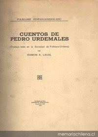 Cuentos de Pedro Urdemales: trabajo leído en la Sociedad del Folklore Chileno