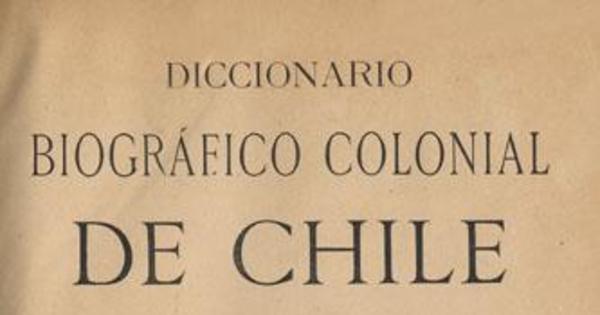 Diccionario biogr fico colonial de chile memoria chilena for Diccionario de arquitectura pdf