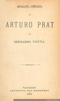 Biografía completa de Arturo Prat