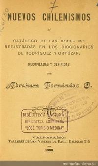 Nuevos chilenismos, o, Catálogo de las voces no registradas en los diccionarios de Rodríguez y Ortúzar