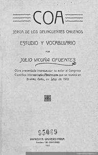 Coa : jerga de los delincuentes chilenos : estudio y vocabulario