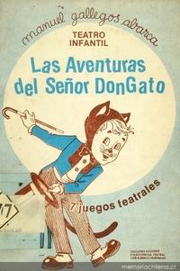 Las aventuras del señor Don Gato: siete juegos teatrales para niños