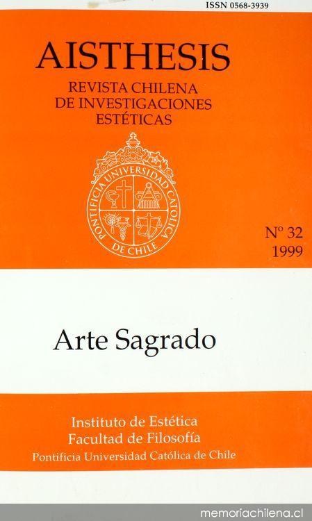 aisthesis revista chilena Dramatologia, aisthesis: revista chilena de investigaciones estéticas (santiago de chile), i dialogo sobre la estética en chile, aisthesis, xiii (1978.