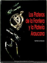 Los plateros de La Frontera y la platería araucana: en el proceso caratulado