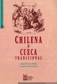 Chilena, o, cueca tradicional : de acuerdo con las enseñanzas de Don Fernando González Marabolí