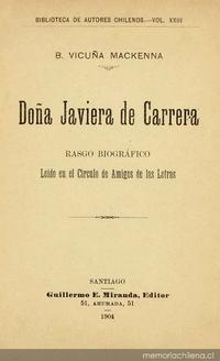 Doña Javiera de Carrera : rasgo biográfico : leído en el Círculo de Amigos de las Letras