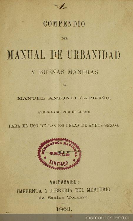 compendio del manual de urbanidad y buenas maneras memoria chilena rh memoriachilena cl manual de carreño completo descargar gratis manual de carreño descargar word