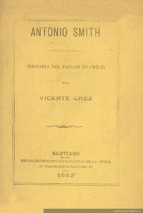 Antonio Smith : (historia del paisaje en Chile)