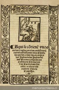 Aqui se co[n]tiene[n] unos avisos y reglas para los confessores q[ue] oyeren confessiones de los españoles que son o han sido encargo a los Indios de las Indias del mar Oceano
