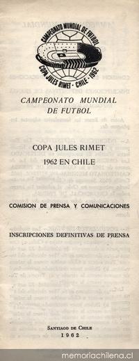 Copa Jules Rimet 1962 en Chile : comisión de prensa y comunicaciones, inscripciones definitivas de prensa