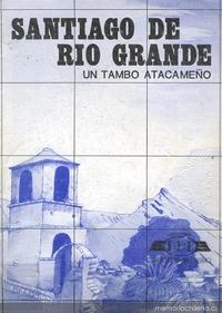 Santiago de Río Grande : un tambo atacameño